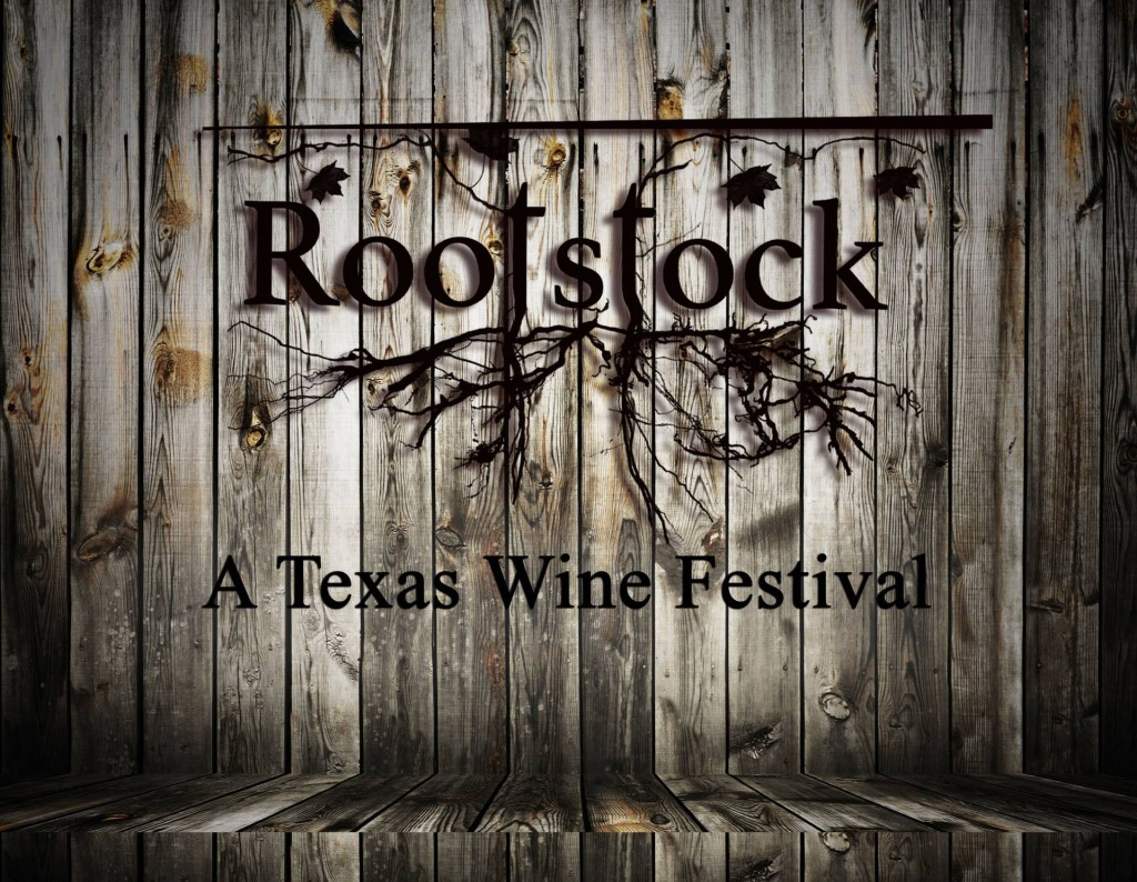 Rootstock - A Texas Wine Festival