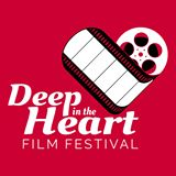 Deep in the Heart Film Festival