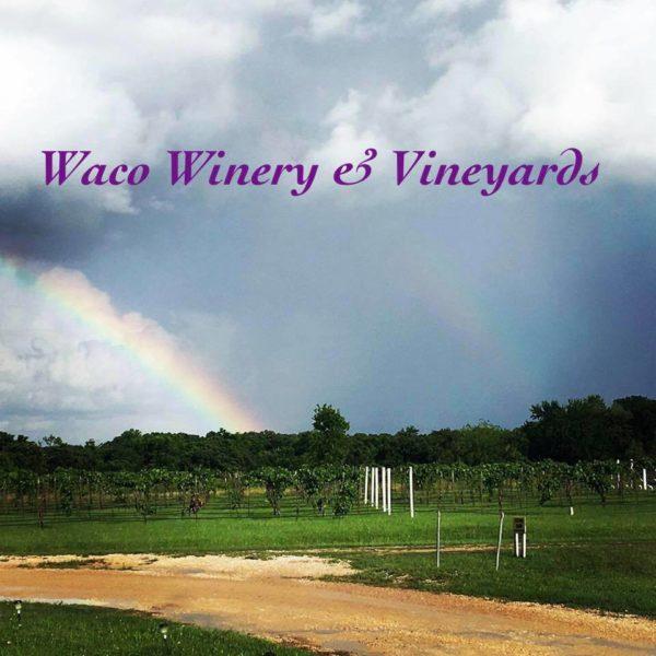 Waco Winery & Vineyards