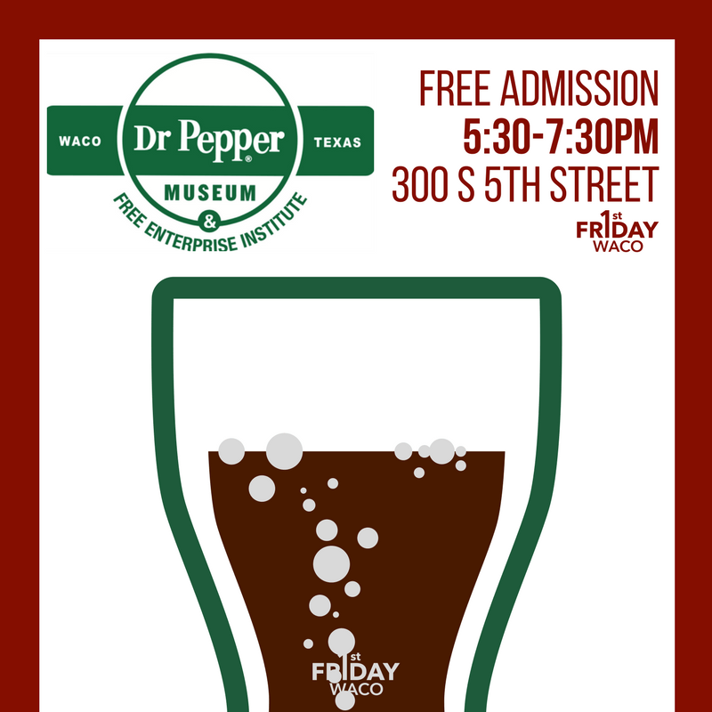First Friday at Dr Pepper