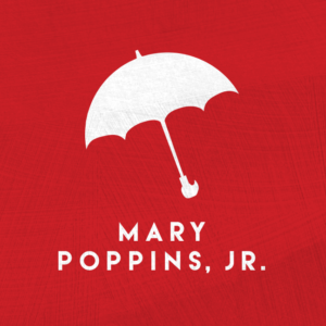 All events for Mary Poppins, Jr  – Waco & The Heart of Texas