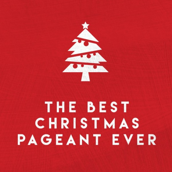 the waco civic childrens theatre presents the best christmas pageant ever in this hilarious christmas classic a couple struggling to put on a church - The Best Christmas Pageant Ever Book