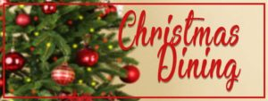 Dining out on Christmas Eve & Christmas Day 2019