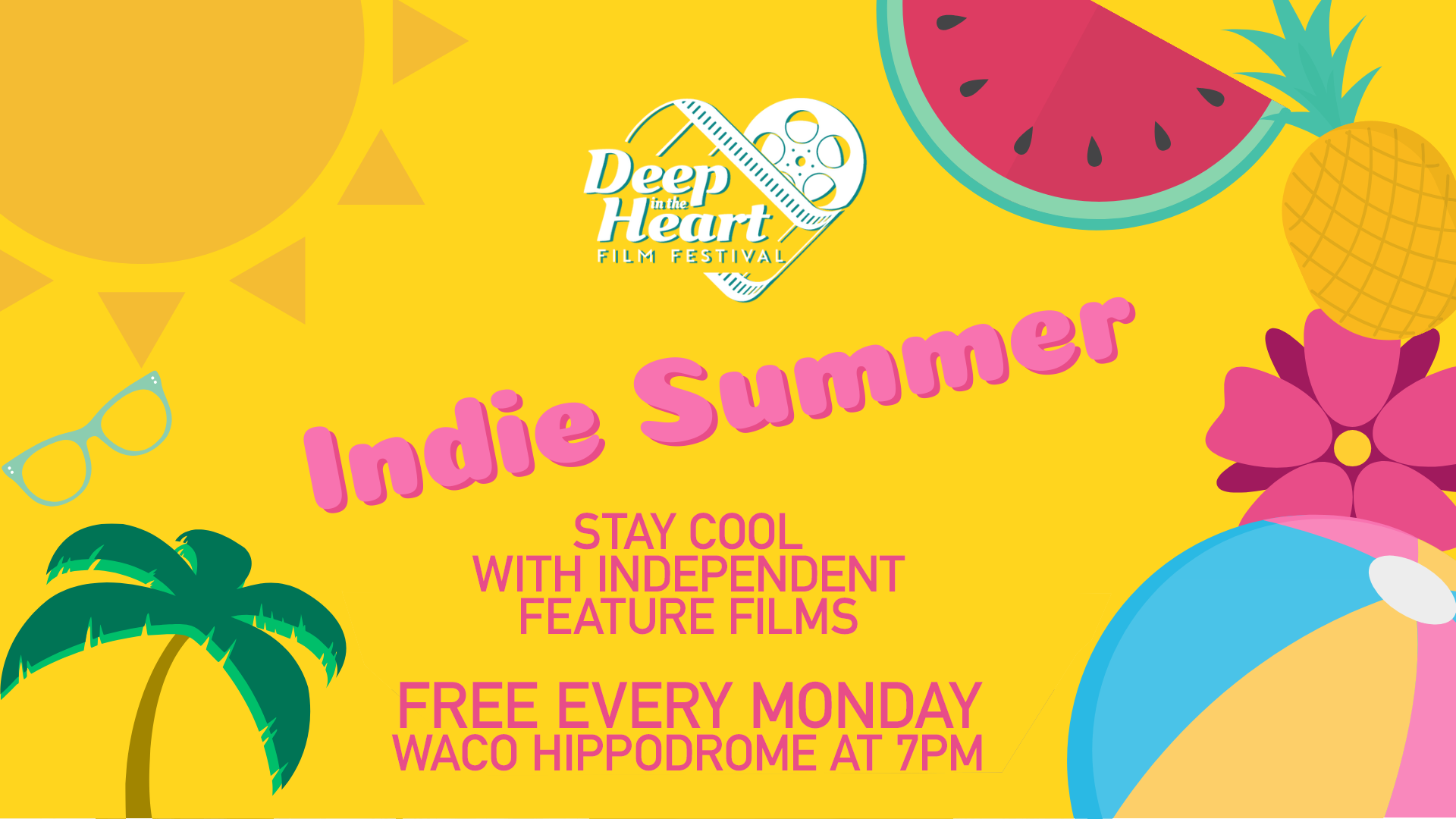 FREE Indie Summer Series - Deep in the Heart Film Festival