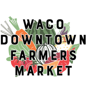 Waco Downtown Farmers Market