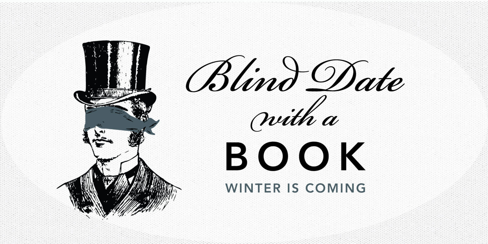 Blind Date With a Book: Winter is Coming