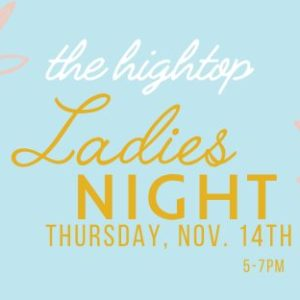 Ladies Night with White Elephant at the Hightop
