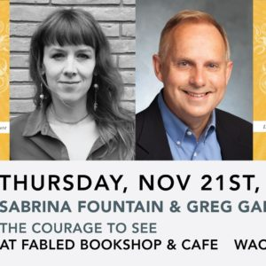 Sabrina Fountain & Greg Garrett: A Courage to See