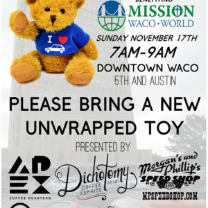First Annual Toy Drive Benefiting Mission Waco