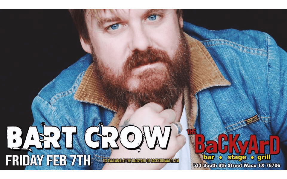 Bart Crow at The BaCKyArD