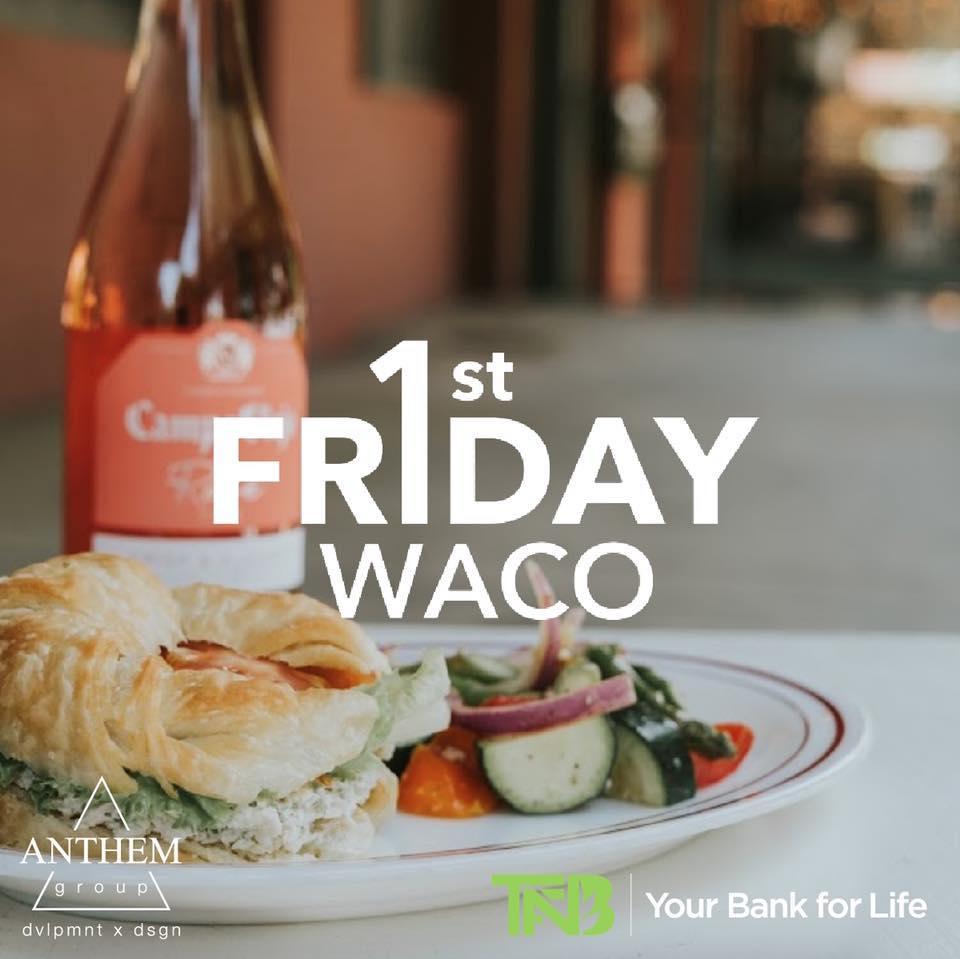 First Friday Waco
