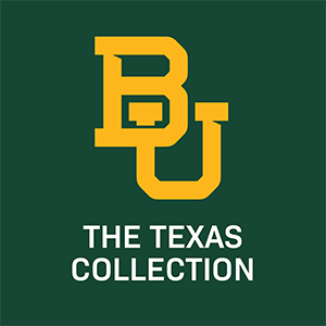The Texas Collection, Baylor University Campus
