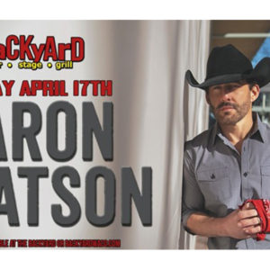Aaron Watson at The Backyard