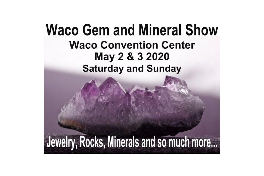 60th Annual Waco Gem and Mineral Club Show