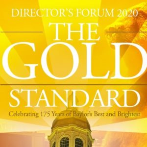 Director's Forum: The Gold Standard
