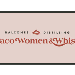 Waco Women & Whisky: Whisky & Chocolate Pairing