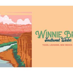 Winnie Brave Southwest Tour