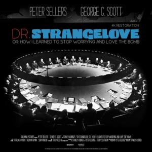 Movie Mondays - DR. STRANGELOVE