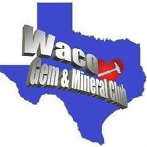 Waco Gem and Mineral Club
