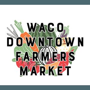 Waco Downtown Farmers Market