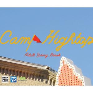 Camp Hightop: Adult Spring Break