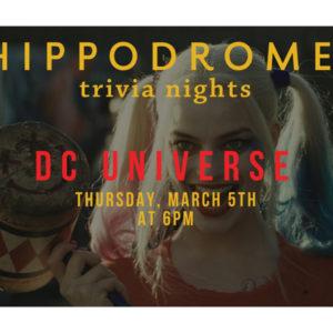 Hippodrome Trivia: DC Universe