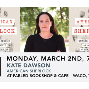Kate Dawson: American Sherlock at Fabled Bookshop