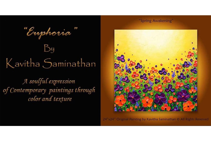 """Euphoria"" Exhibit by Kavitha Saminathan"