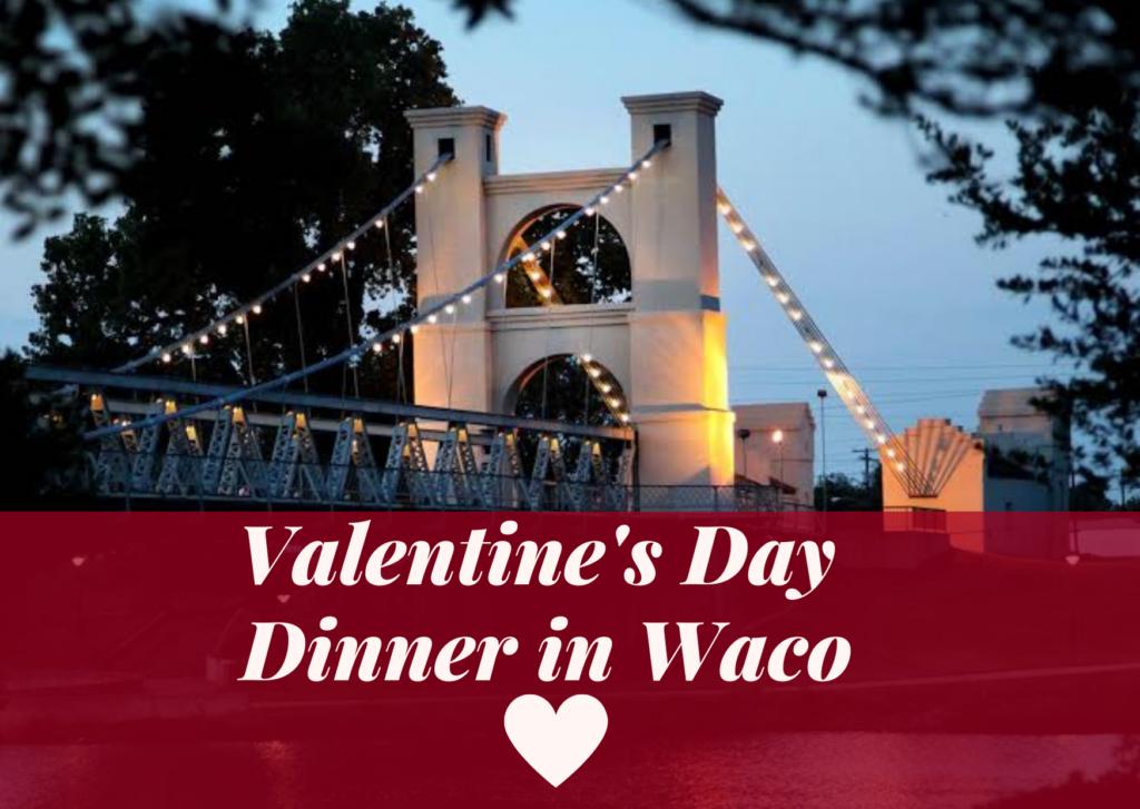 Valentine's Day Dinner In Waco