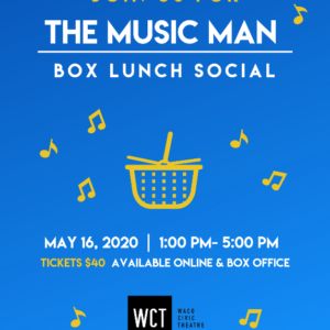 Music Man Box Lunch Social