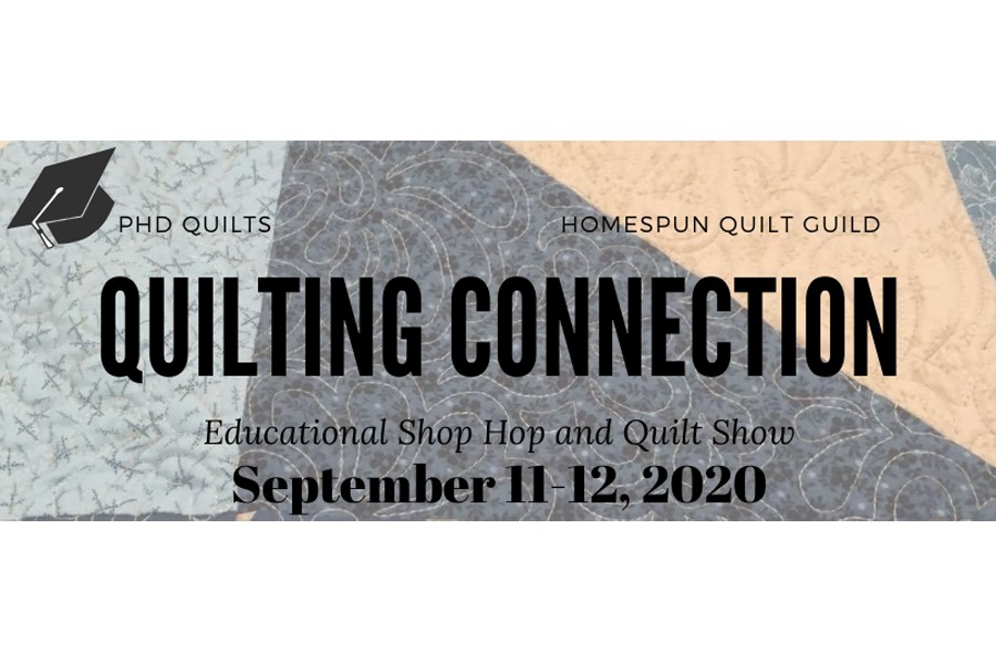 Quilting Connection Shop Hop and Quilt Show