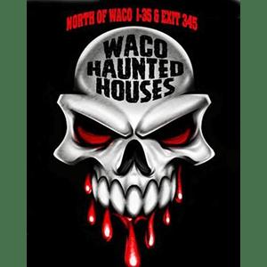 Waco Haunted Houses