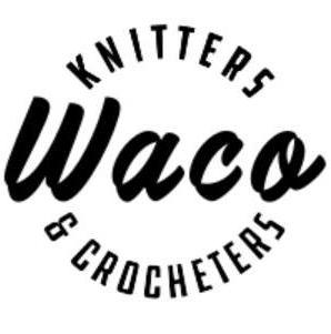 Waco Knitters & Crocheters